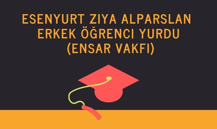Esenyurt Ziya Alparslan Erkek Öğrenci Yurdu (Ensar Vakfı)
